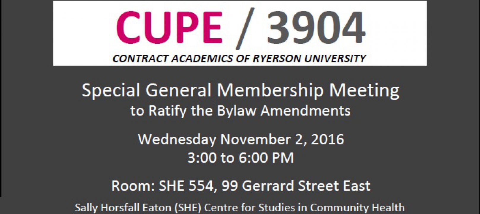 Special General Membership Meeting to Ratify the Bylaw Amendments (Wednesday November 2, 2016)