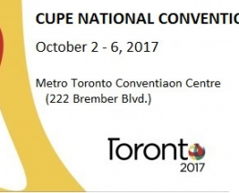 CUPE National Convention (October 2 – 6, 2017)