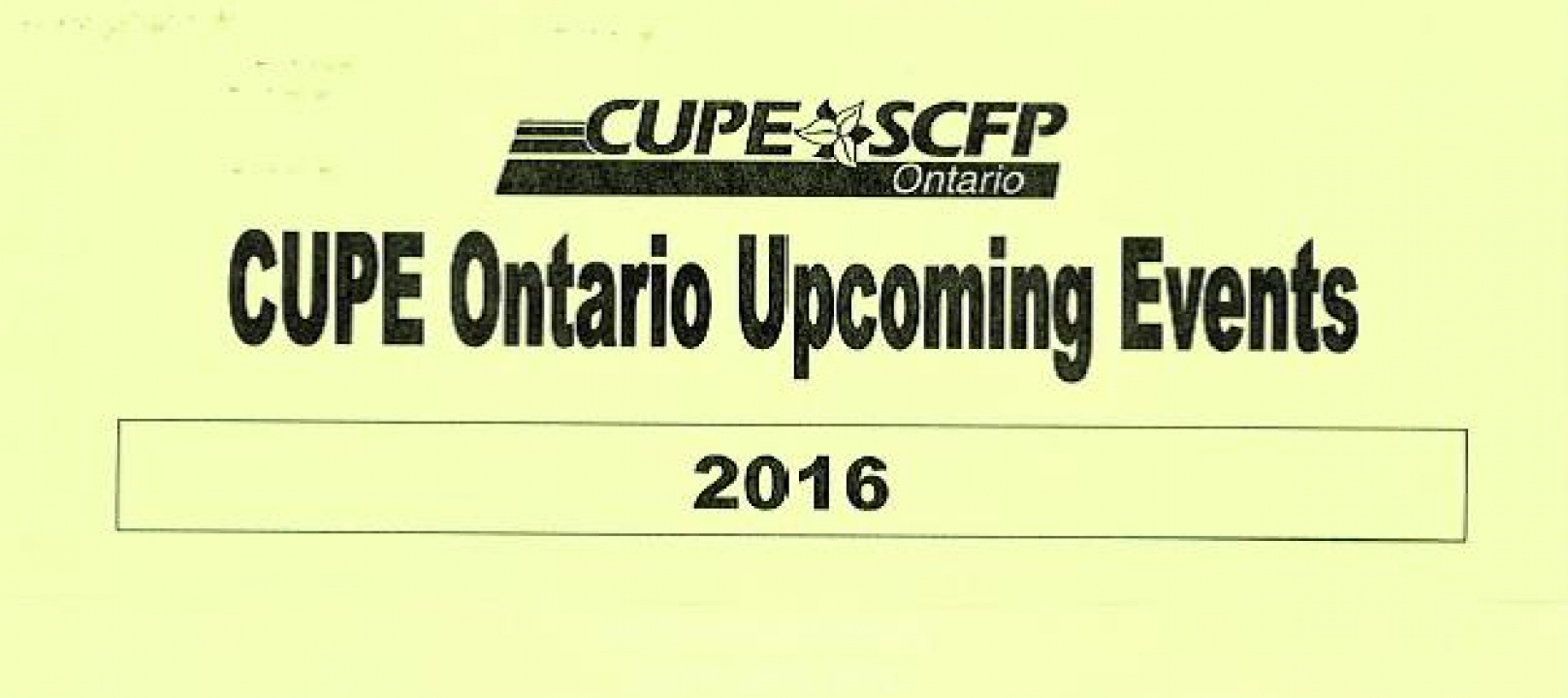 CUPE Ontario Upcoming Events (2016)